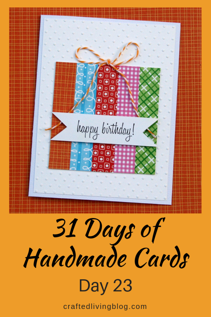 31 Days Of Handmade Cards Day 23 Crafted Living