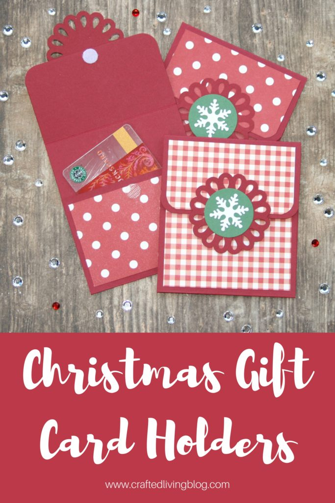 Christmas Gift Card Ideas.Christmas Gift Card Holders Crafted Living