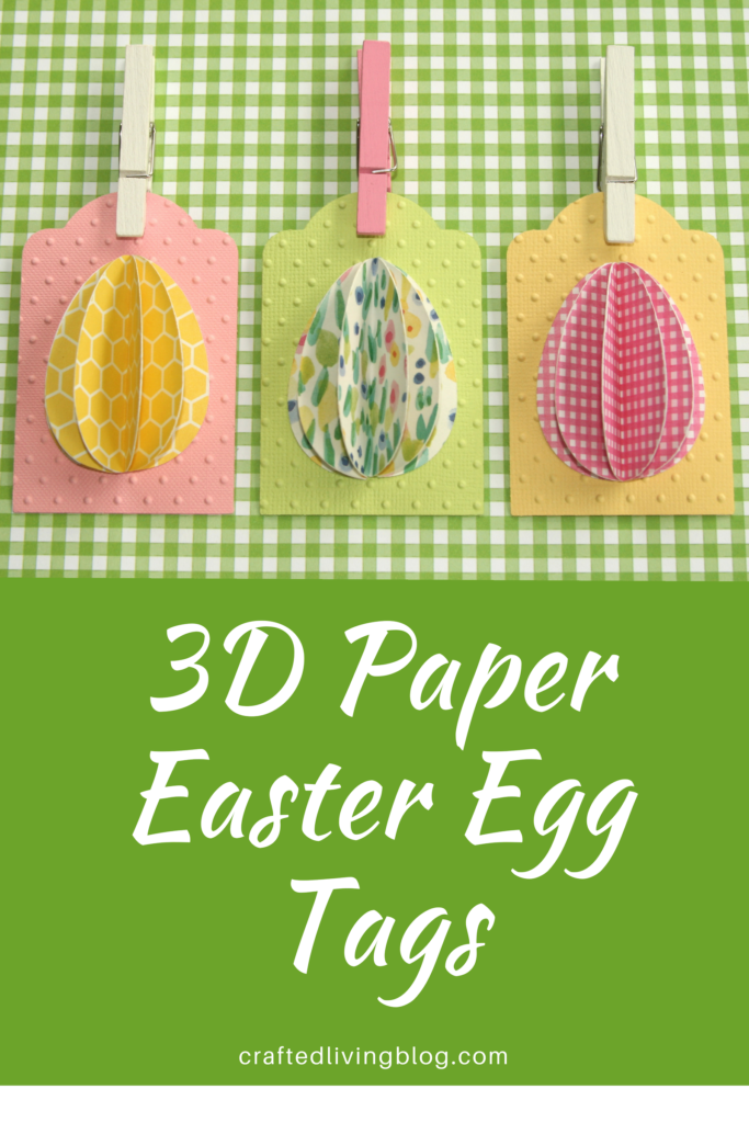 3d Paper Easter Egg Tags Crafted Living