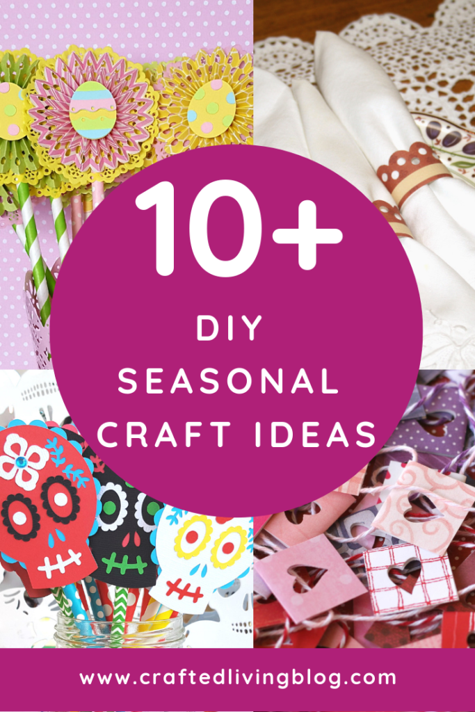 10 Diy Seasonal Craft Ideas Crafted Living