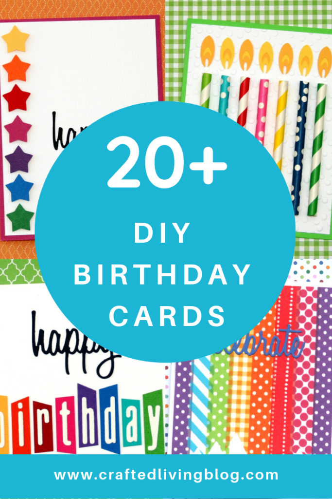 20 Diy Birthday Cards Crafted Living