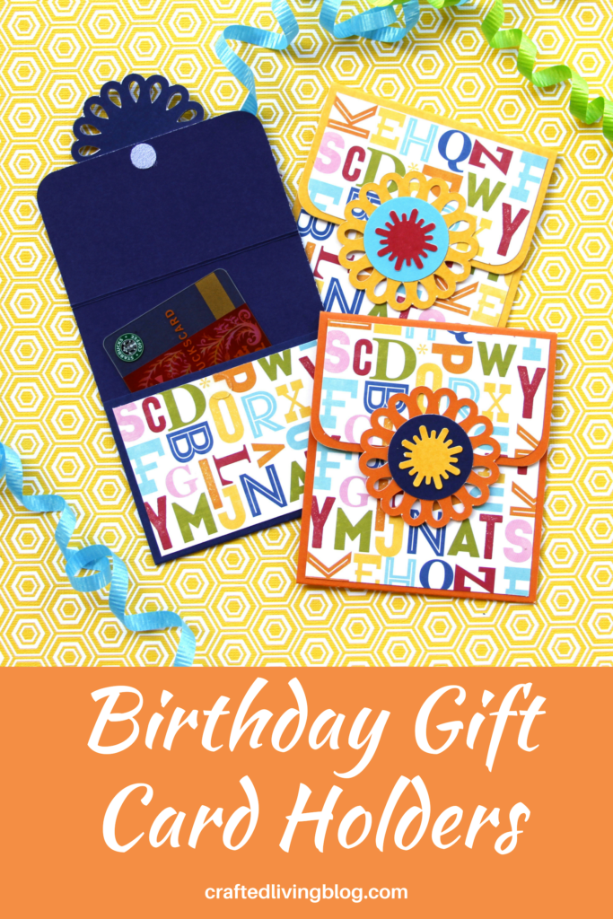 Birthday Gift Card Holders O Crafted Living