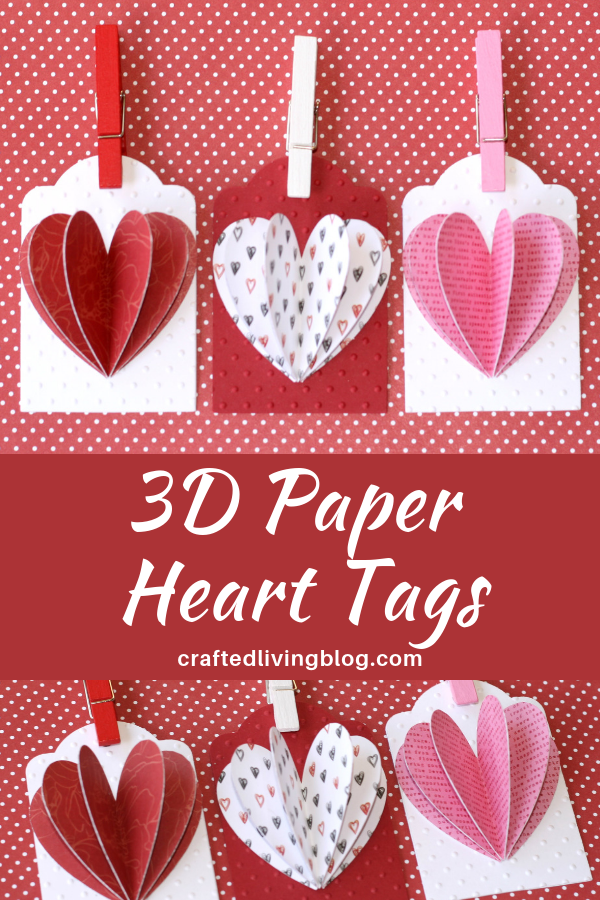 3d Paper Heart Tags Crafted Living